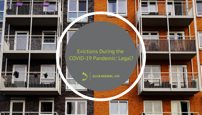 Evictions During the COVID-19 Pandemic: Legal?