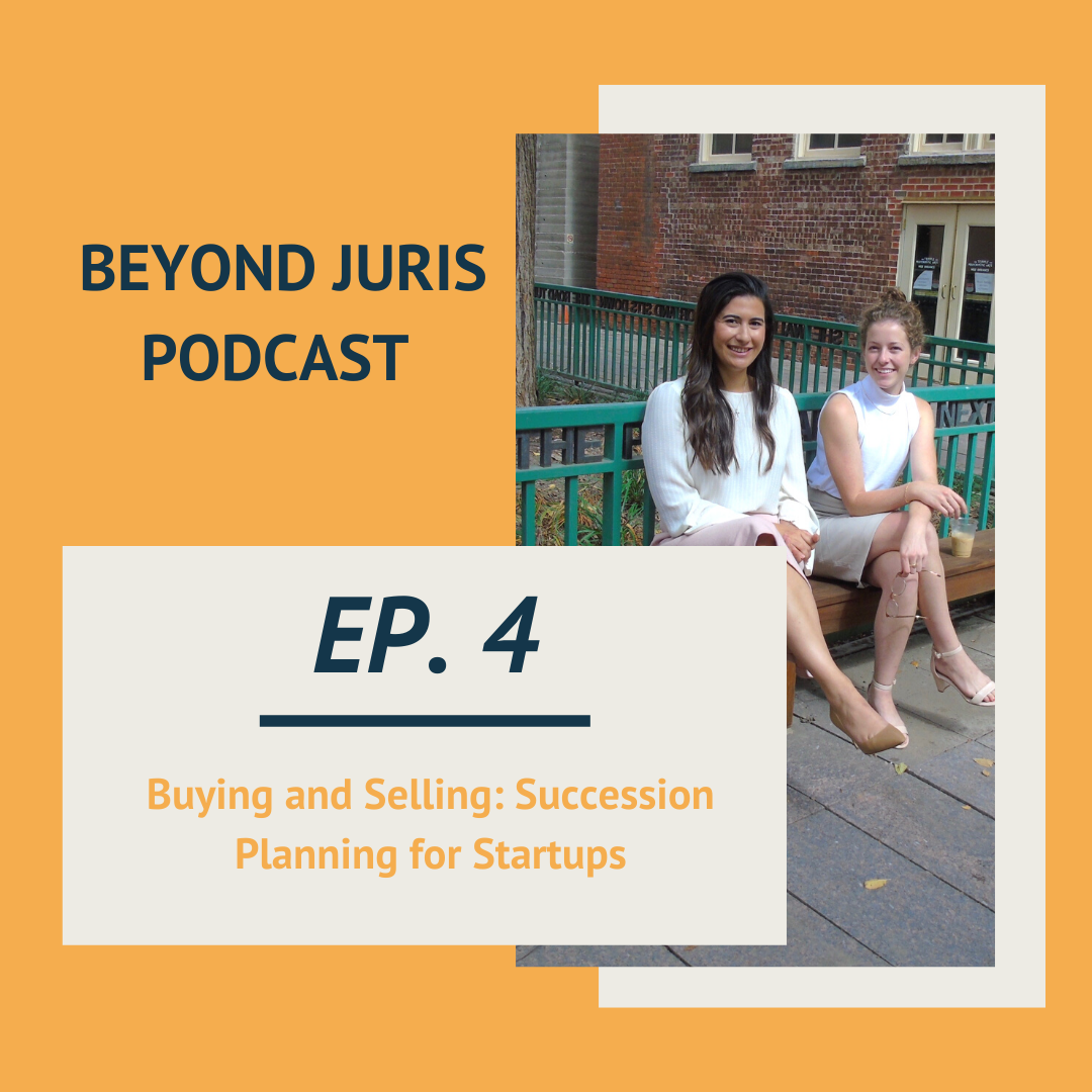 Buying and Selling: Succession Planning for Startups - Podcast Episode #4