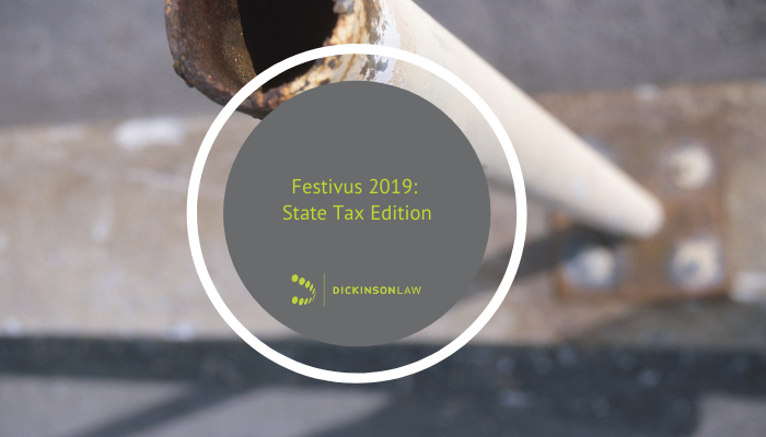 Festivus 2019: State Tax Edition