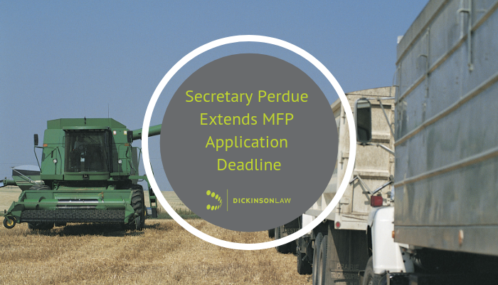 Secretary of Agriculture, Market Facilitation Program, Deadline Extension
