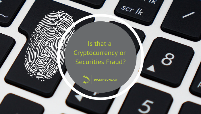 Is that a cryptocurrency or securities fraud?