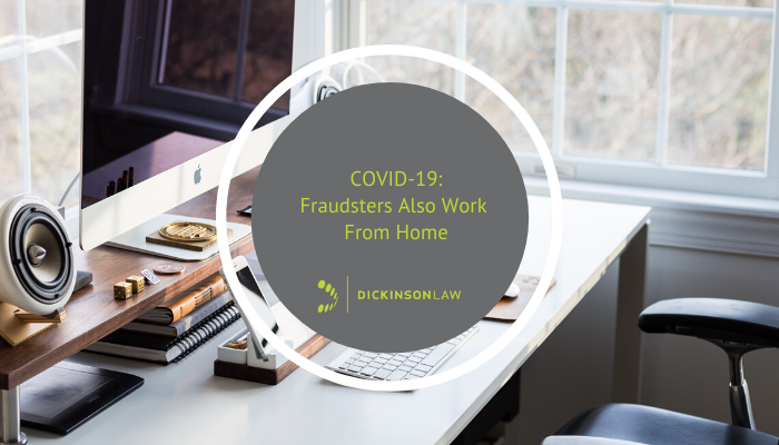 COVID-19: Fraudsters Also Work From Home