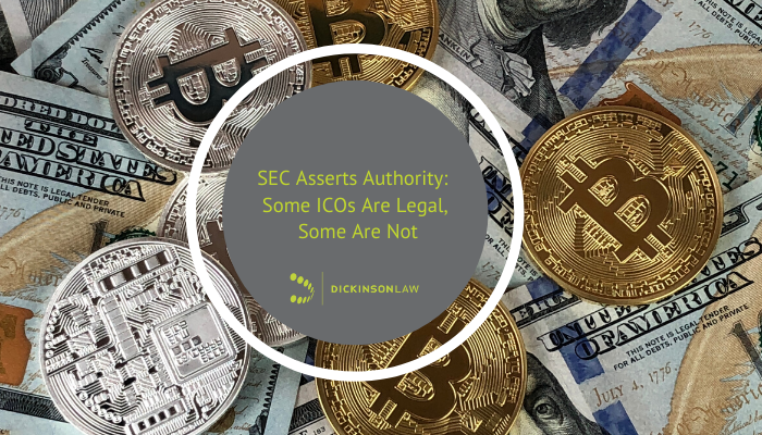 SEC Asserts Authority: Some ICOs Are Legal, Some Are Not