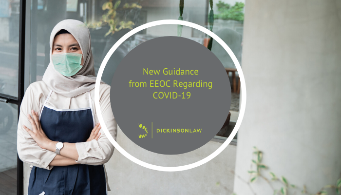 New Guidance from EEOC Regarding COVID-19