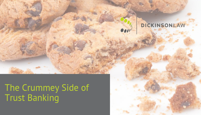 The Crummey Side of Trust Banking
