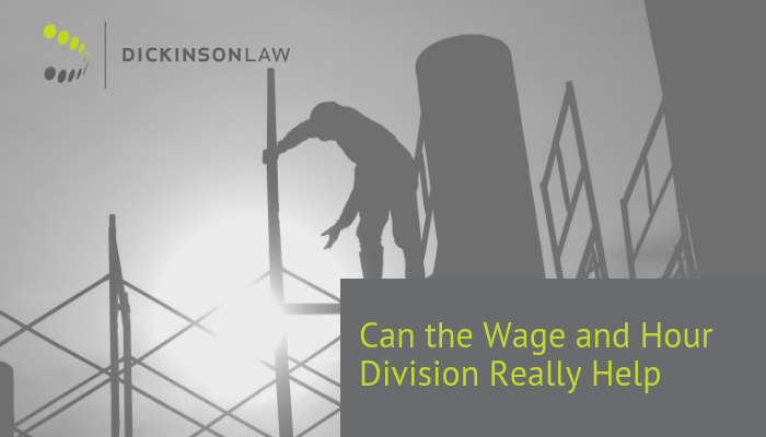 Can the Wage and Hour Division Really Help?