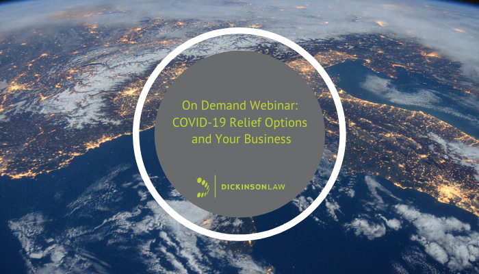 On Demand Webinar: COVID-19 Relief Options and Your Business