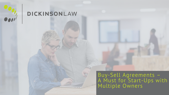 Buy-Sell Agreements – A Must for Start-Ups with Multiple Owners