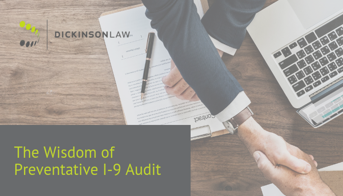 The Wisdom of a Preventative I-9 Audit