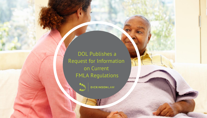 DOL Publishes a Request for Information on Current FMLA Regulations