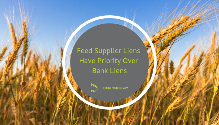 Feed Supplier Liens Have Priority Over Bank Liens