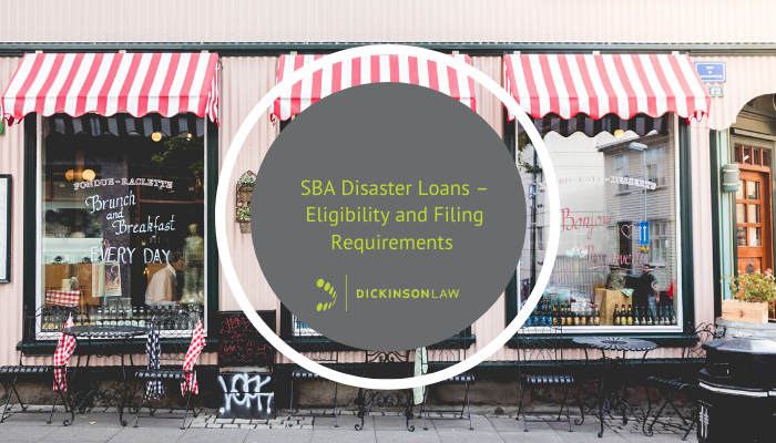 SBA Disaster Loans – Eligibility and Filing Requirements