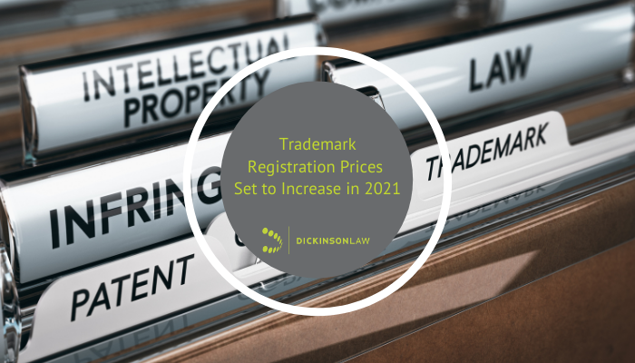 Trademark Registration Prices Set to Increase in 2021