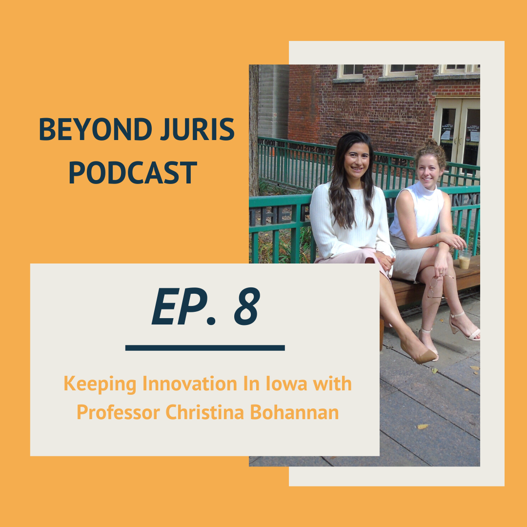 Keeping Innovation in Iowa with Professor Christina Bohannan - Podcast Episode #8