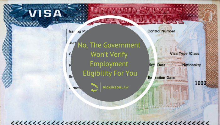 No, The Government Won't Verify Employment Eligibility For You