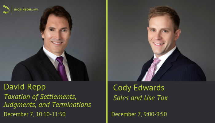 Dickinson State and Local Tax Attorneys Edwards and Repp Presenting at the 2018 Bloethe Tax School