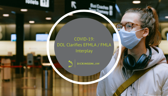 COVID-19: DOL Clarifies EFMLA / FMLA Interplay