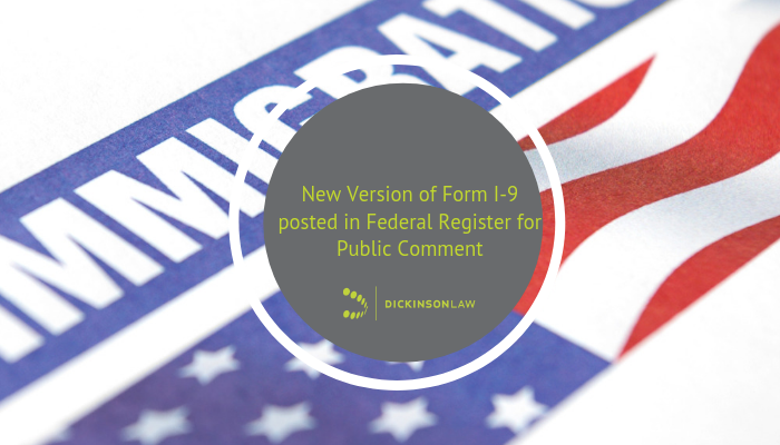 New Version of Form I-9 posted in Federal Register for Public Comment