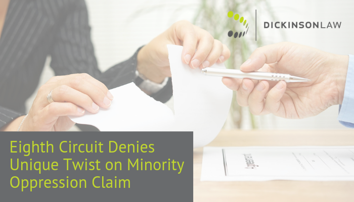 Eighth Circuit Denies Unique Twist on Minority Oppression Claim
