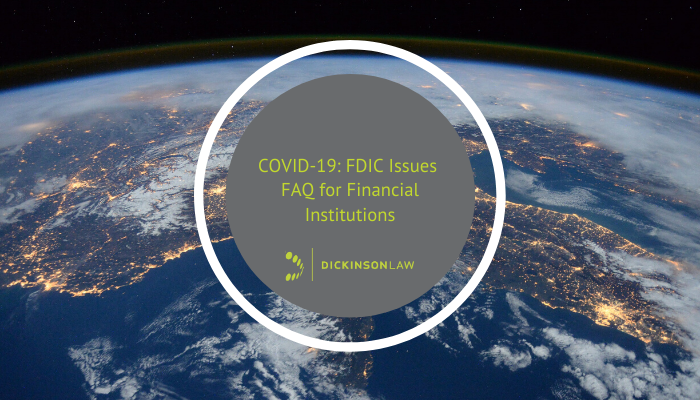 COVID-19: FDIC Issues FAQ for Financial Institutions