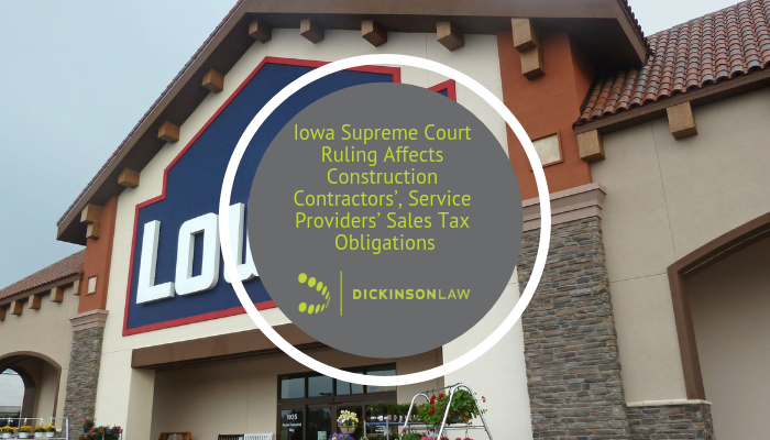 Lowe's Iowa Supreme Court, Sales Tax, Installation Services