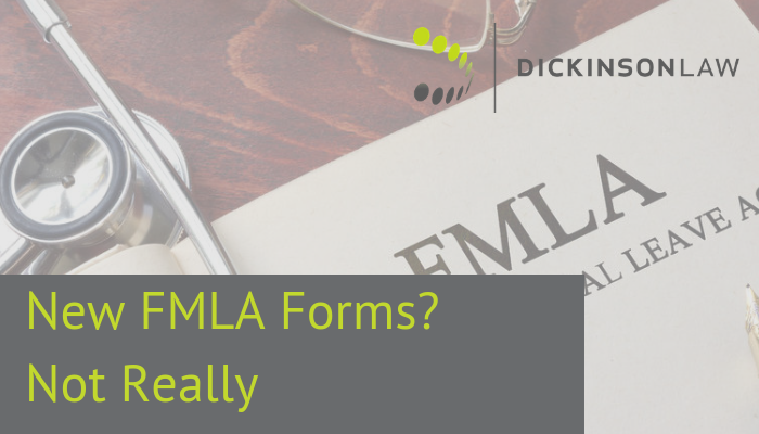 New FMLA Forms? Not Really.