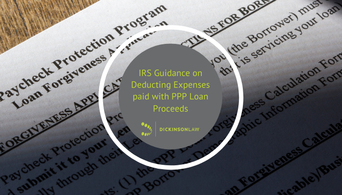 IRS Guidance on Deducting Expenses paid with PPP Loan Proceeds