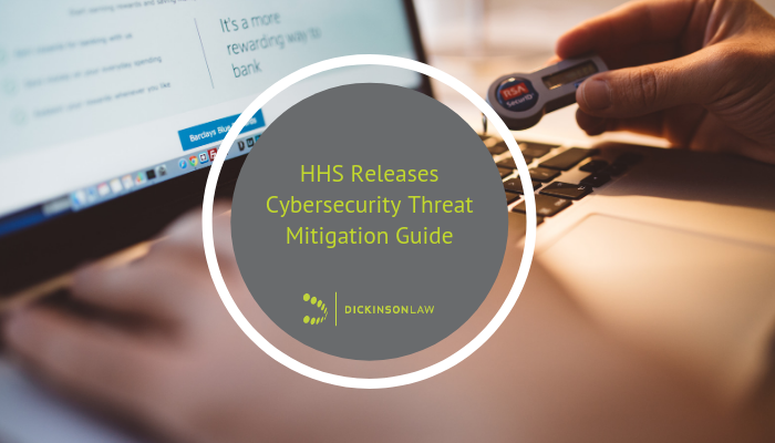 HHS Releases Cybersecurity Threat Mitigation Guide
