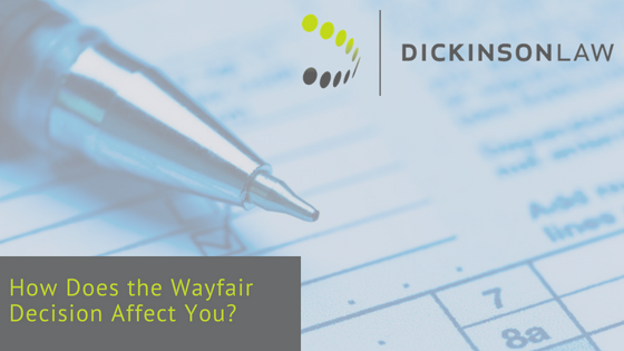 How Does the Wayfair Decision Affect You?