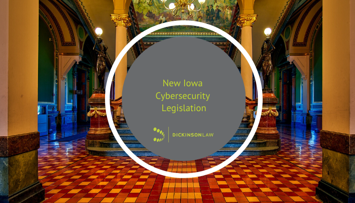 New Iowa Cybersecurity Legislation