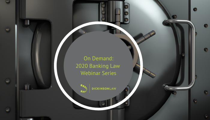 On Demand: 2020 Banking Law Webinar Series