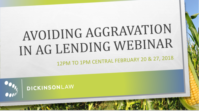 Des Moines Iowa, Ag Lending Webinar, Dickinson Law Firm, Iowa Bankruptcy Law